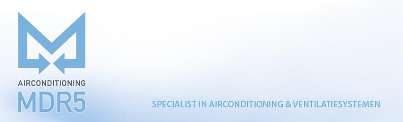 MDR5 Airconditioning & Ventilatie Valkenswaard